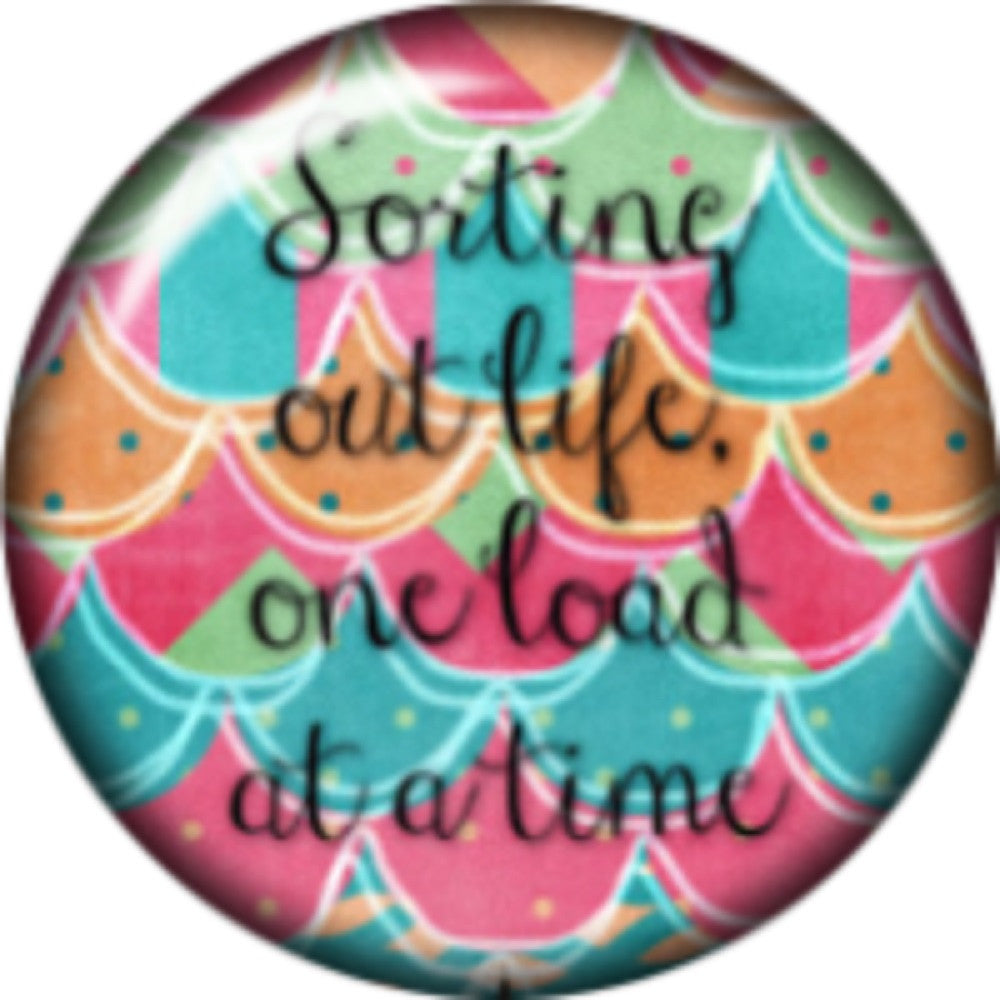 Snap button sorting out life one load at a time 18mm Cabochon chunk charm