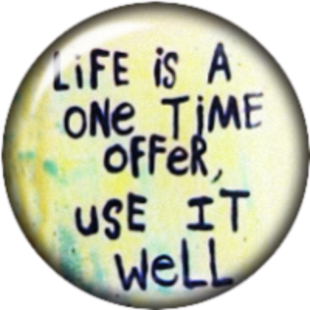 Snap button Life is a one time offer use it well 18mm Cabochon chunk charm