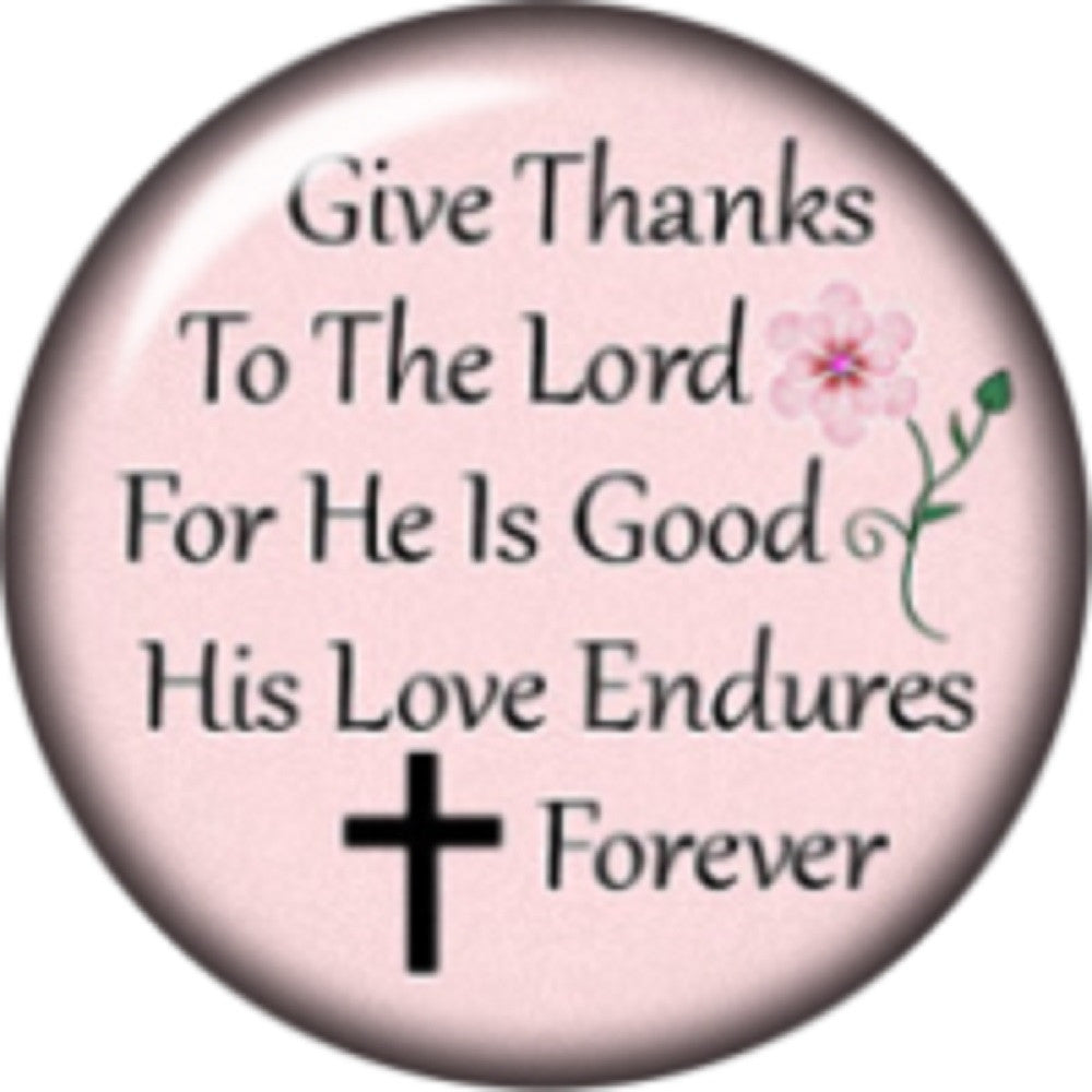 Snap button  Give Thanks to the Lord 18mm Cabochon chunk charm