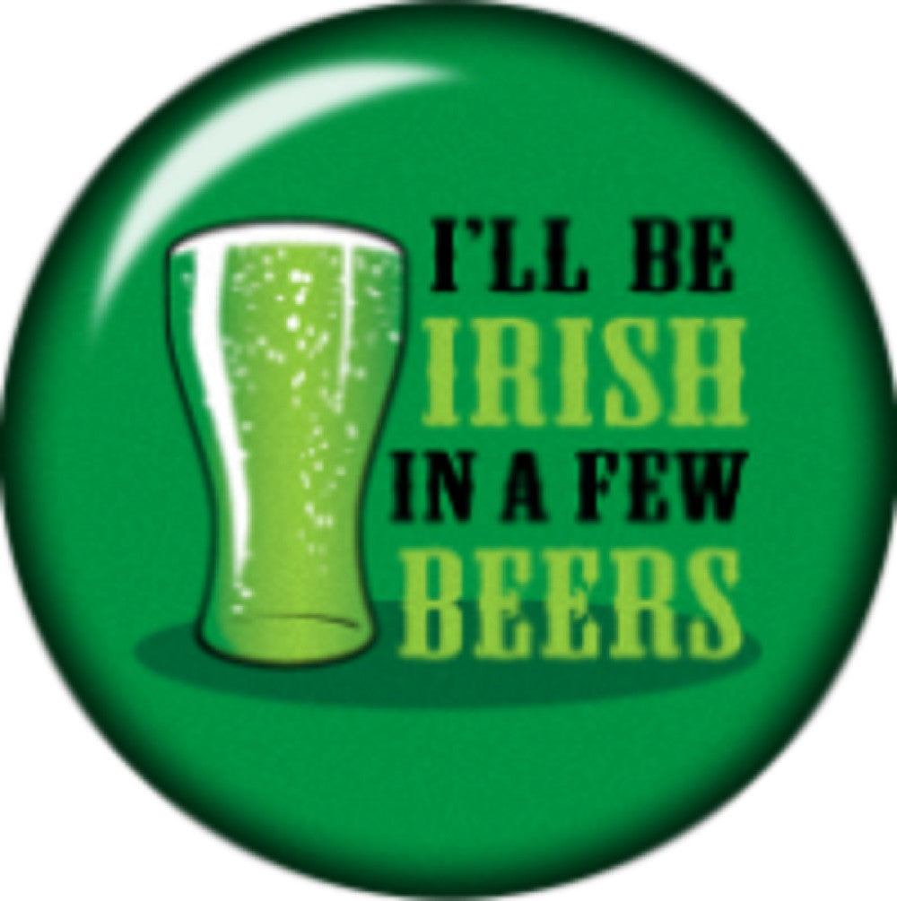 Snap button I'll be Irish in a few beers 18mm Cabochon chunk charm