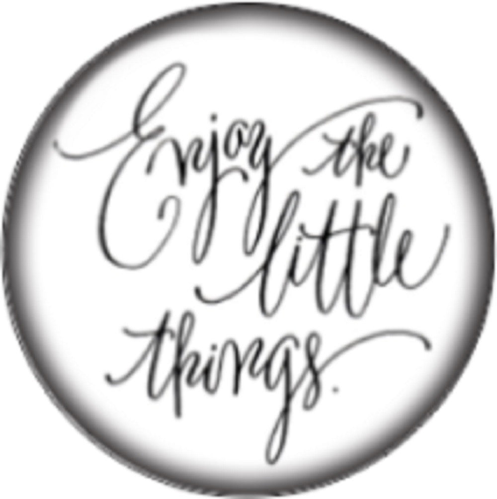 Snap button Enjoy the little things awareness 18mm Cabochon chunk charm