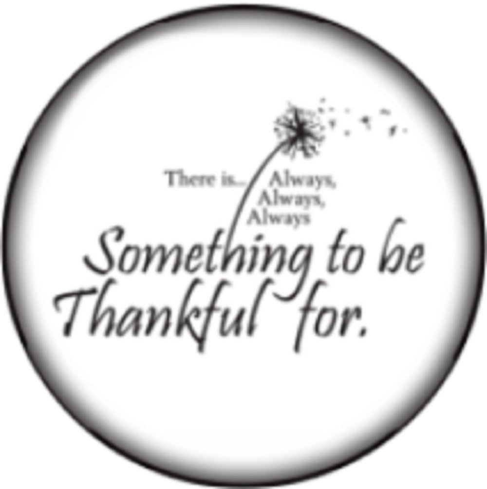 Snap button Always something to be thankful for 18mm Cabochon chunk charm