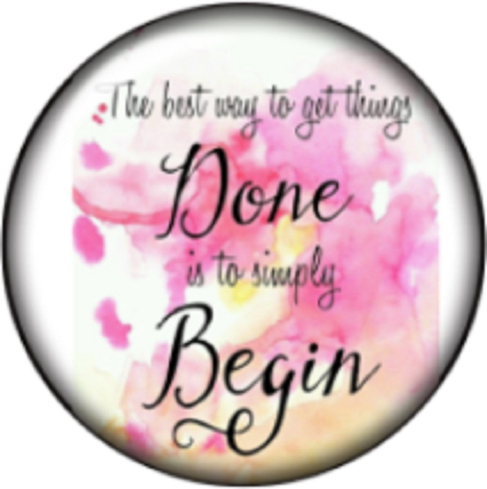 Snap button Best way to get something done begin 18mm Cabochon chunk charm