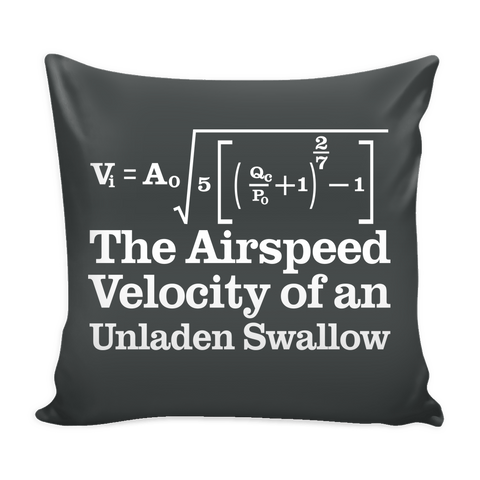 The Airspeed Velocity Of An Unladen Swallow Pillow Case