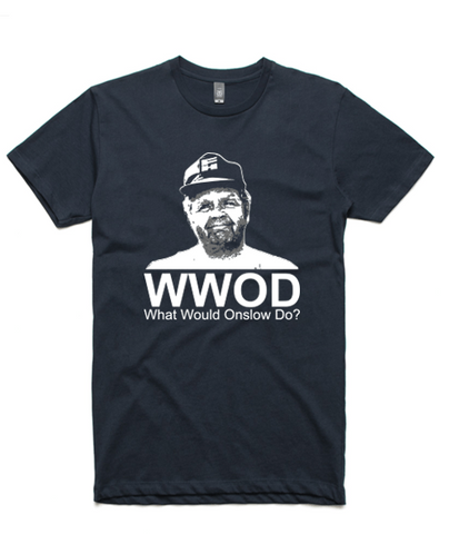 What Would Onslow Do?