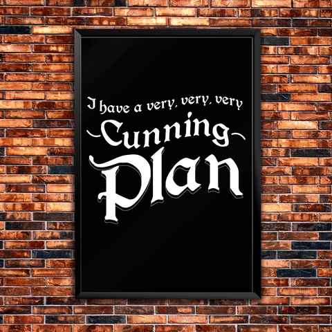 I Have A Very Very Very Cunning Plan - Poster