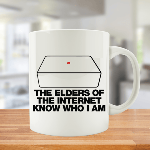 The Elders of the Internet Know Who I am Mug