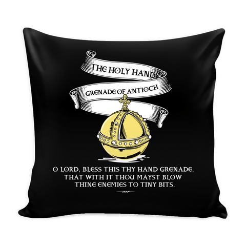 The Holy Hand Grenade of Antioch Pillow Case