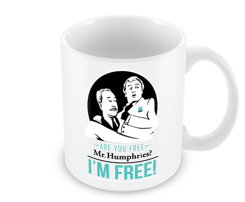 Are you free Mr. Humphries Mug