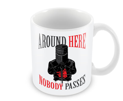 Around Here Nobody Passes Mug