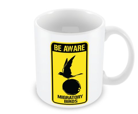 Be Aware Migratory Birds Mug
