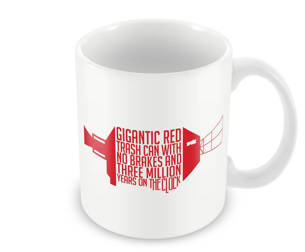 Mug - Gigantic Red Trash Can- Mug