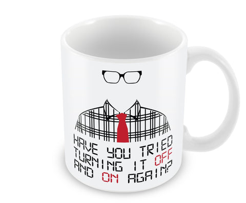 Have You Tried Turning It Off? - Mug