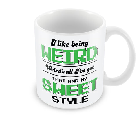 I Like Being Weird Mug