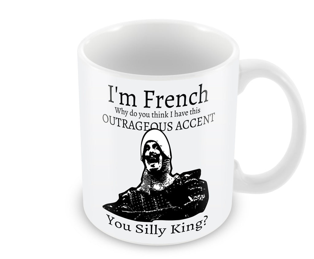 Mug - I'm French... You Silly King - Mug