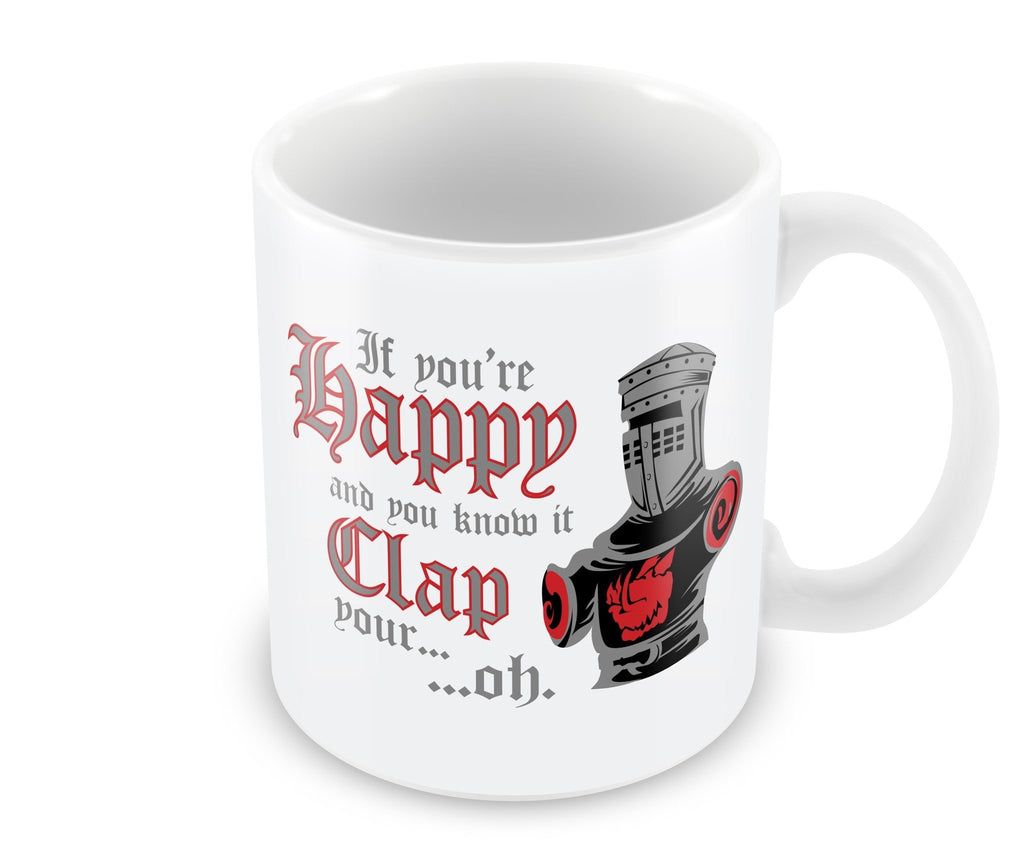 Mug - If You're Happy And You Know It Mug