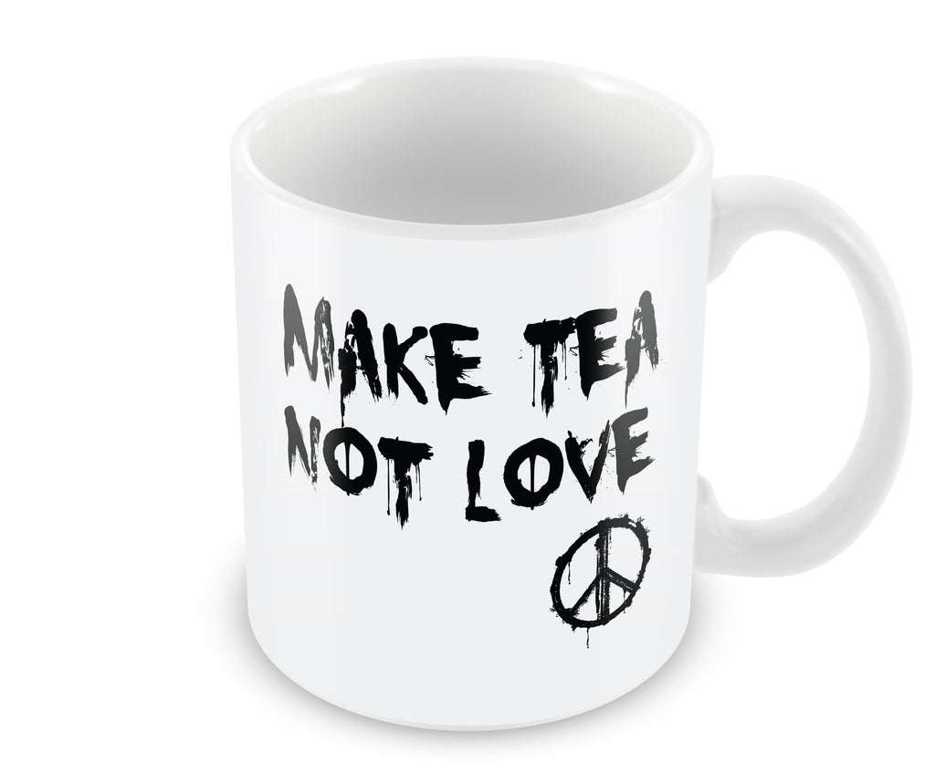 Mug - Make Tea Not Love Mug