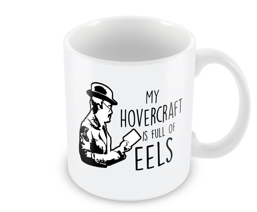 Mug - My Hovercraft Is Full Of Eels Mug