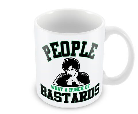 People! What a Bunch of Bastards Mug
