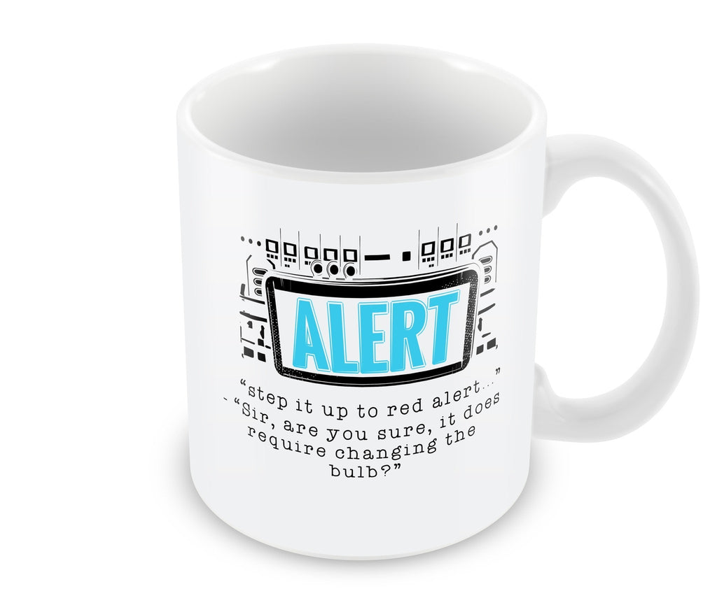 Mug - Step It Up To Red Alert Mug