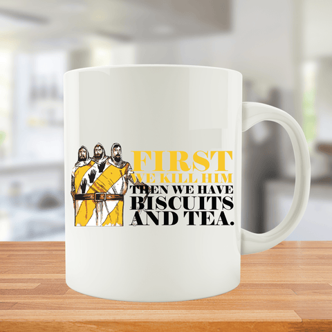 First We Kill Him Mug