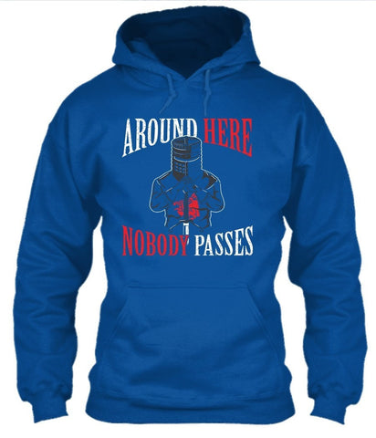 T-Shirt - Around Here Nobody Passes