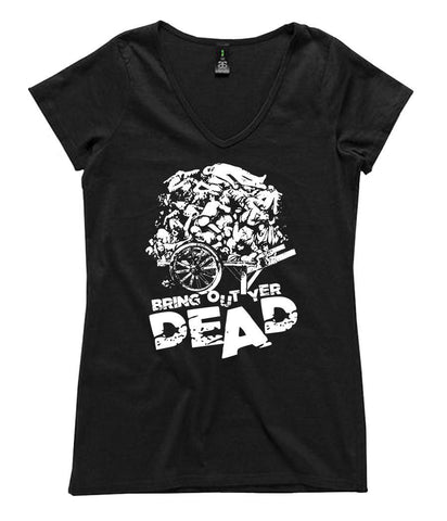 T-Shirt - Bring Out Yer Dead