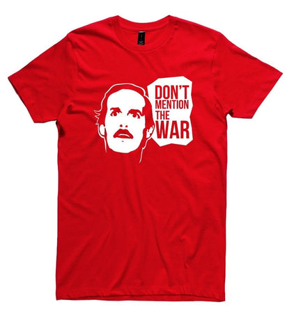 T-Shirt - Don't Mention The War