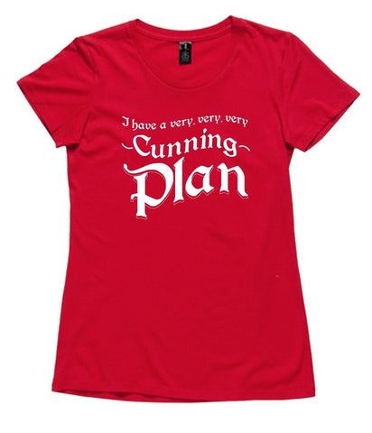 T-Shirt - I Have A Very Very Very Cunning Plan