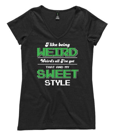 T-Shirt - I Like Being Weird