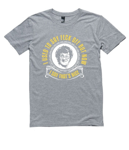 T-Shirt - I Used To Say Feck Off