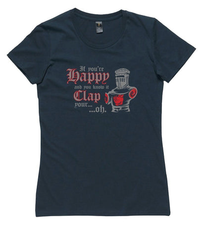 T-Shirt - If You're Happy And You Know It