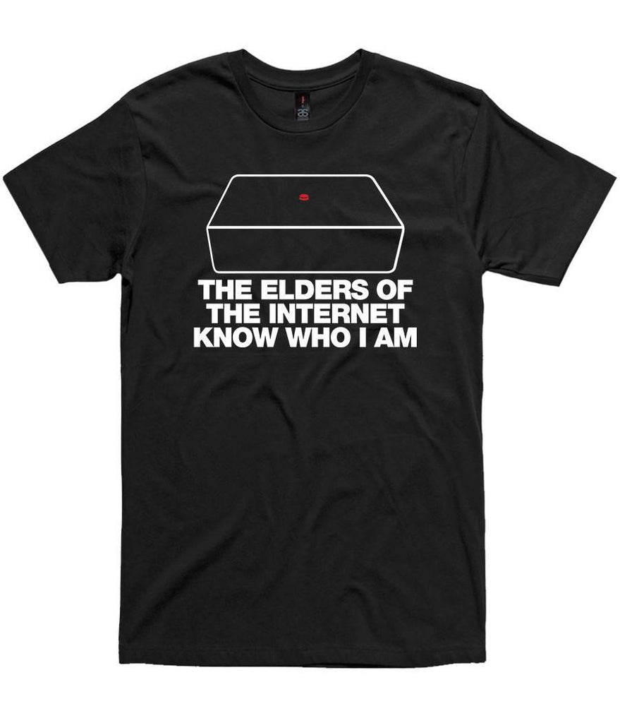 T-Shirt - The Elders Of The Internet Know Who I Am
