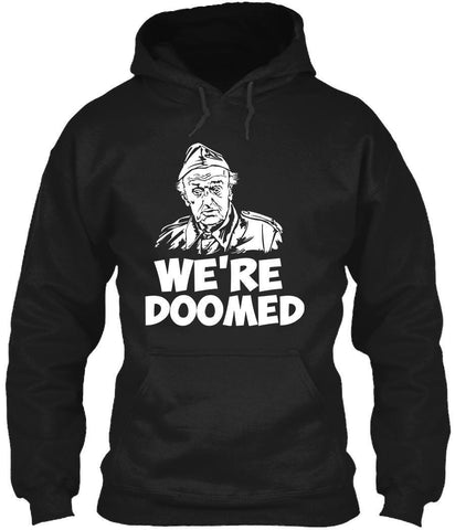 T-Shirt - We're Doomed