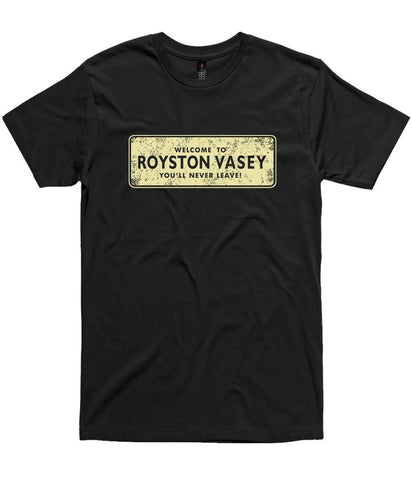 T-Shirt - Welcome To Royston Vasey