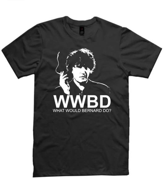T-Shirt - What Would Bernard Do?