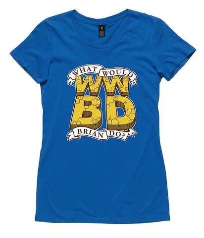 T-Shirt - What Would Brian Do