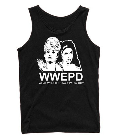 T-Shirt - What Would Edina & Patsy Do