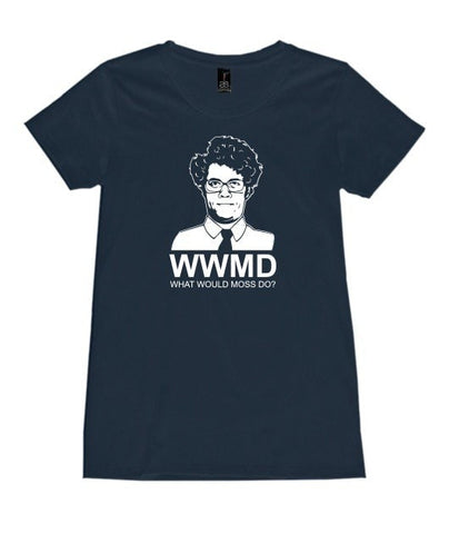 T-Shirt - What Would Moss Do?