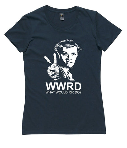 T-Shirt - What Would Rik Do?