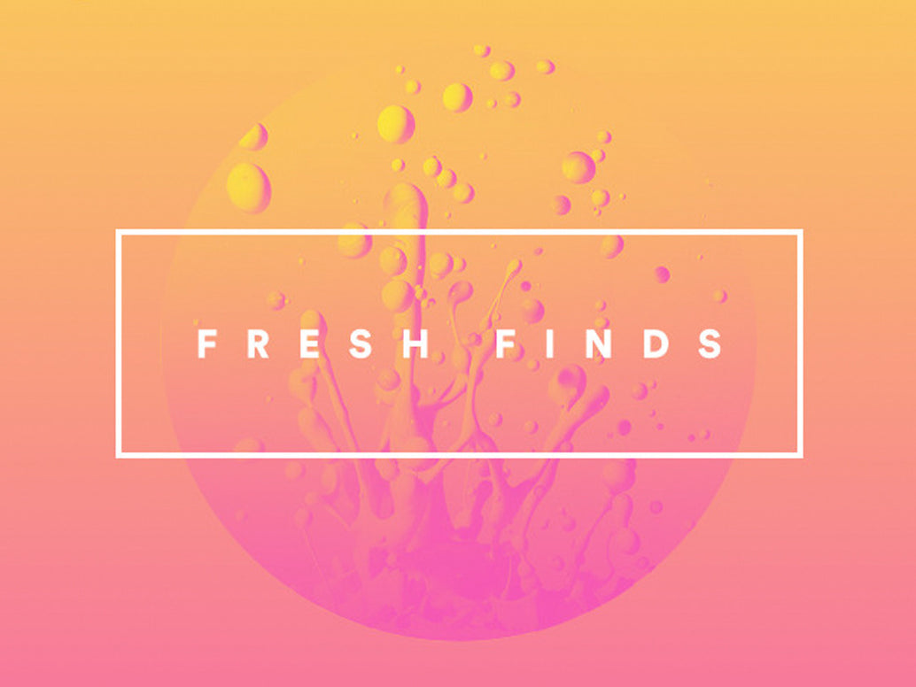 Fresh Finds Playlists