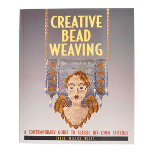 Beading Books-Creative Bead Weaving-Carol Wilcox Wells