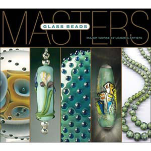 Beading Books-Masters: Glass Beads
