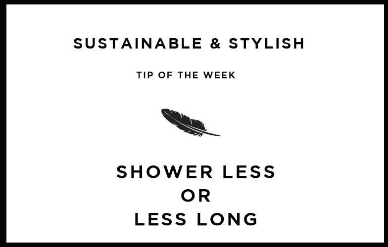 Shower less or less long