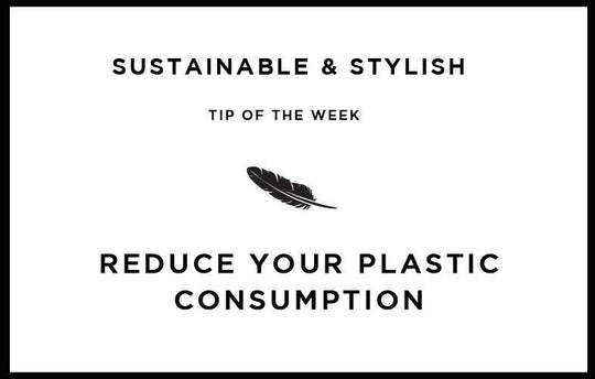 Reduce your plastic consumption