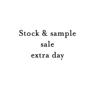 Extra stock/sample sale