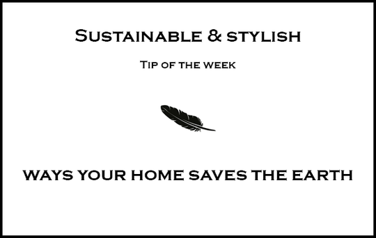 Ways your home could save the earth AND your money I Part 1