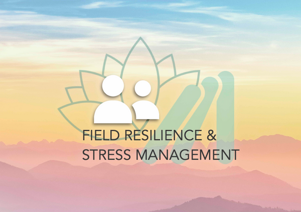 Field Resilience & Stress Management Training