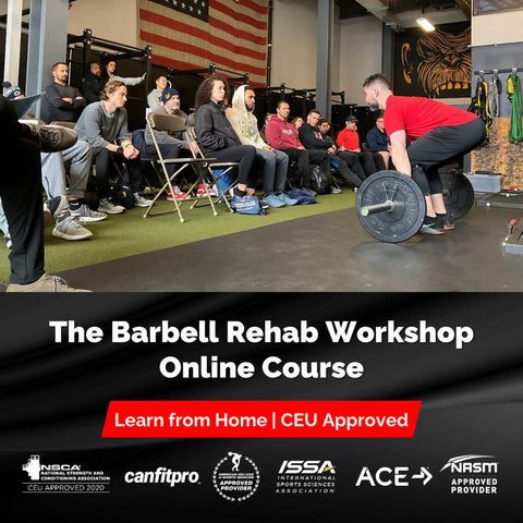 Barbell Rehab Workshop Online Course - EDGE Mobility System