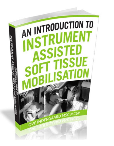 An Introduction to Instrument Assisted Soft Tissue Manipulation ebook - EDGE Mobility System